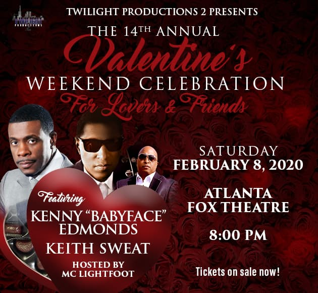 "More info for Kenny ""Babyface"" Edmonds and Keith Sweat's 14th Annual Valentine's Weekend Celebration for ""Lovers and Friends"""