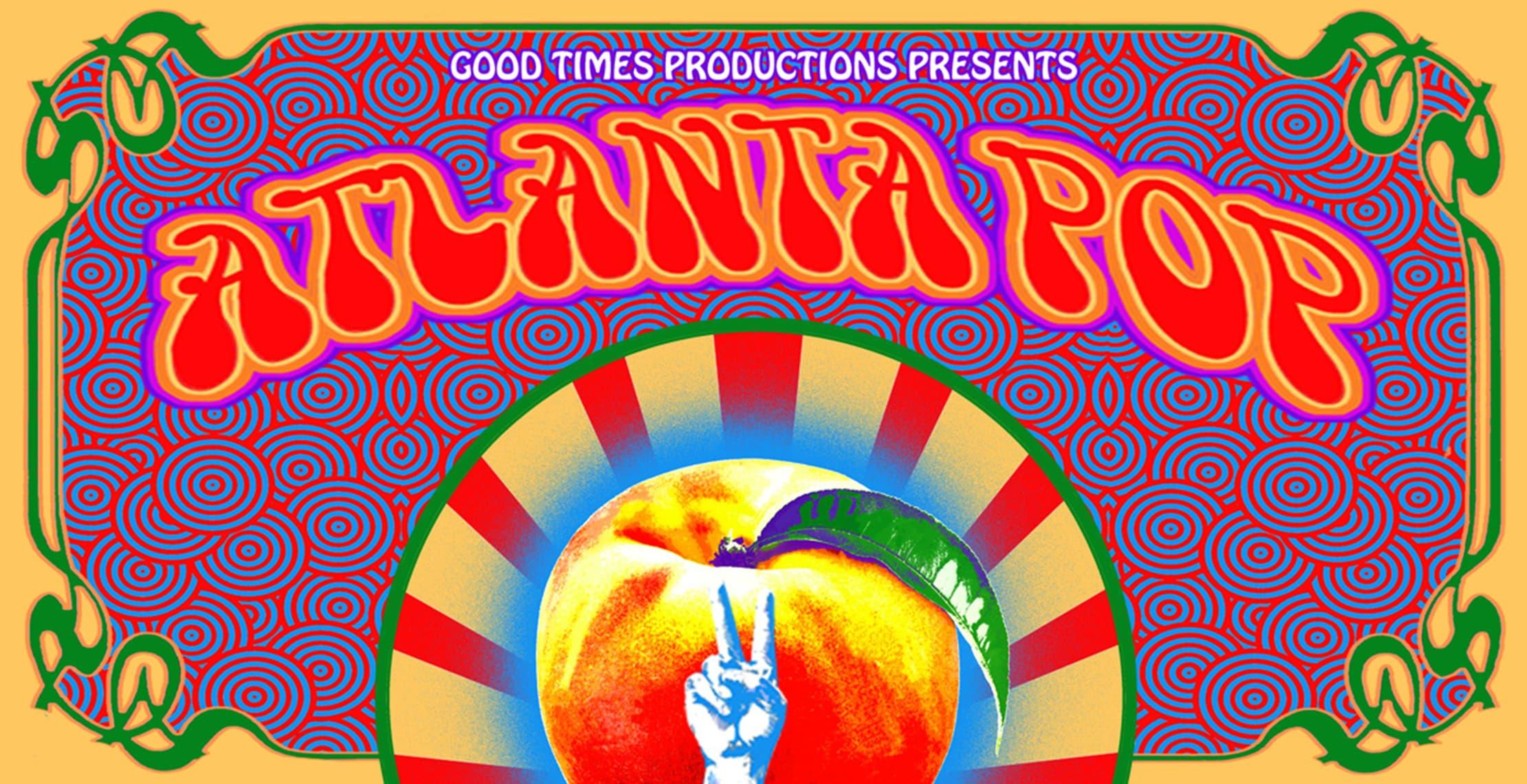 Atlanta Pop: Celebrating the 50th Anniv. of the Atlanta Int'l Pop Festival
