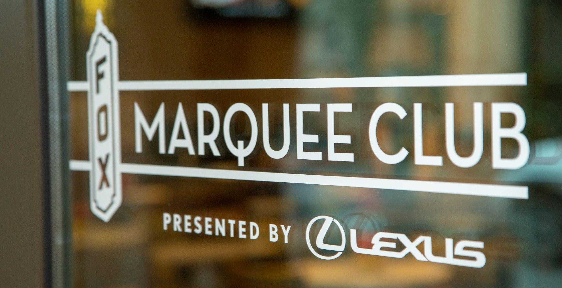 Marquee club presented by lexus fox theatre