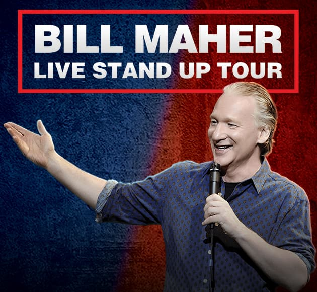 More info for RESCHEDULED - Bill Maher