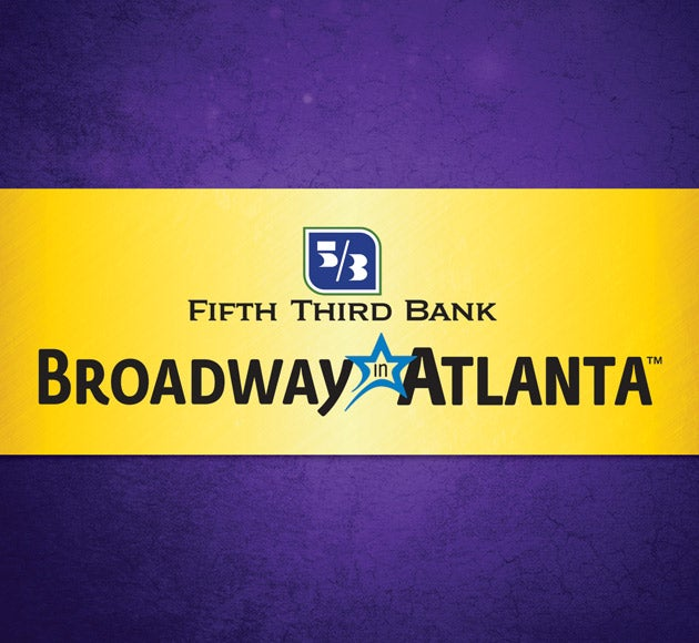 More Info for 2018/19 Fifth Third Bank Broadway in Atlanta season at the Fox Theatre