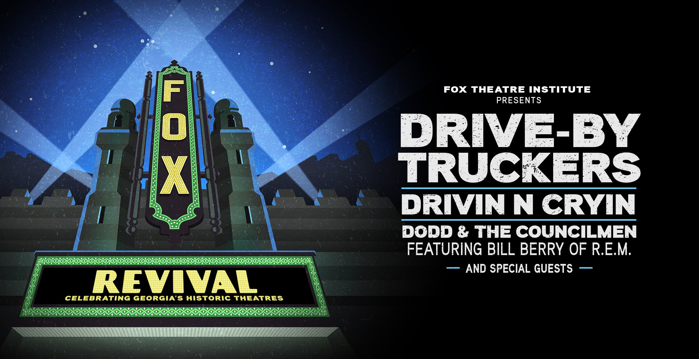 Drive-By Truckers, Drivin N Cryin, Dodd and the Councilmen and Special Guests