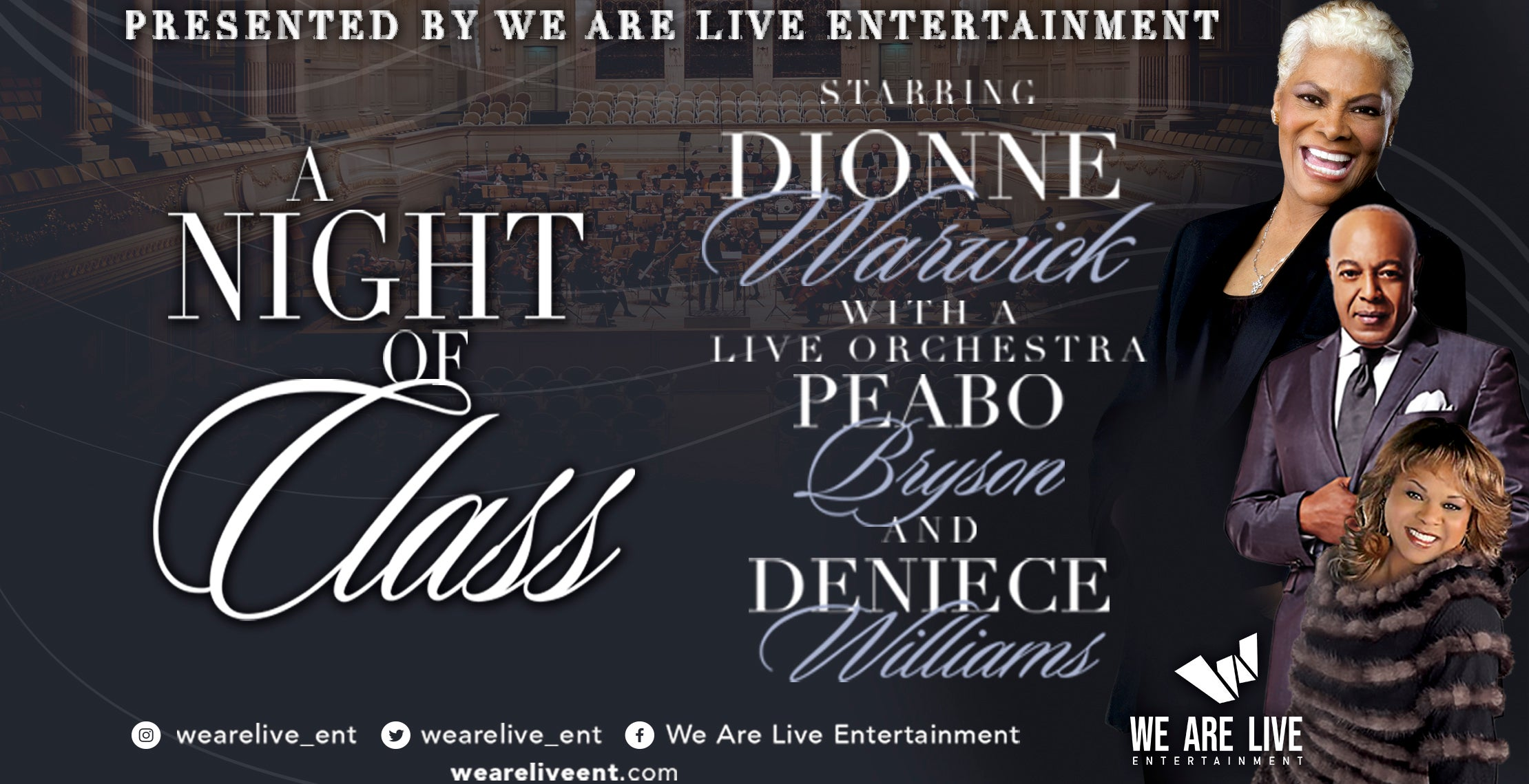 """A Night Of Class"" Starring Dionne Warwick, Peabo Bryson, and Deniece Williams"