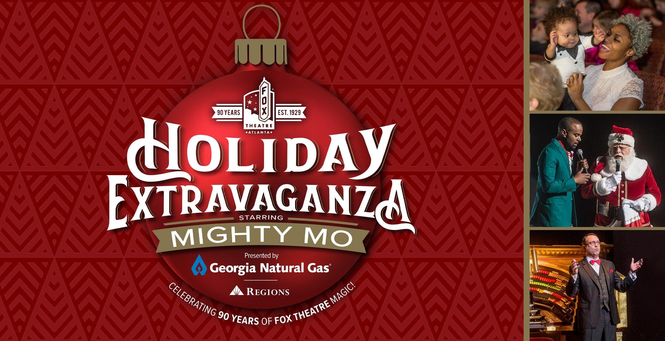 Holiday Extravaganza Starring Mighty Mo!