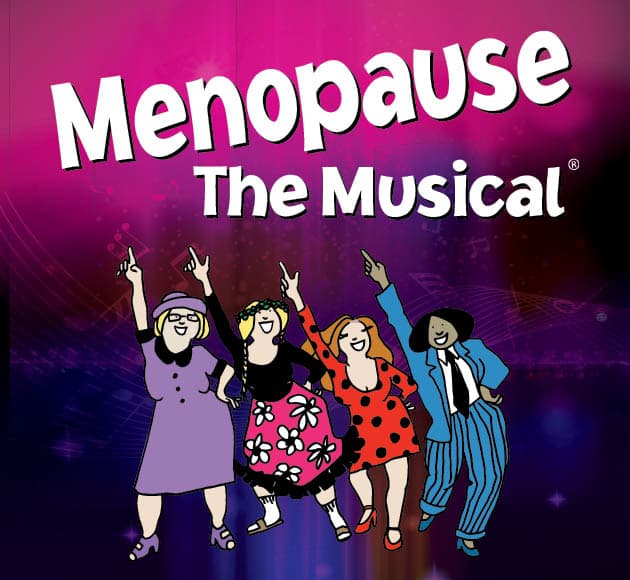 More info for RESCHEDULED - Menopause The Musical