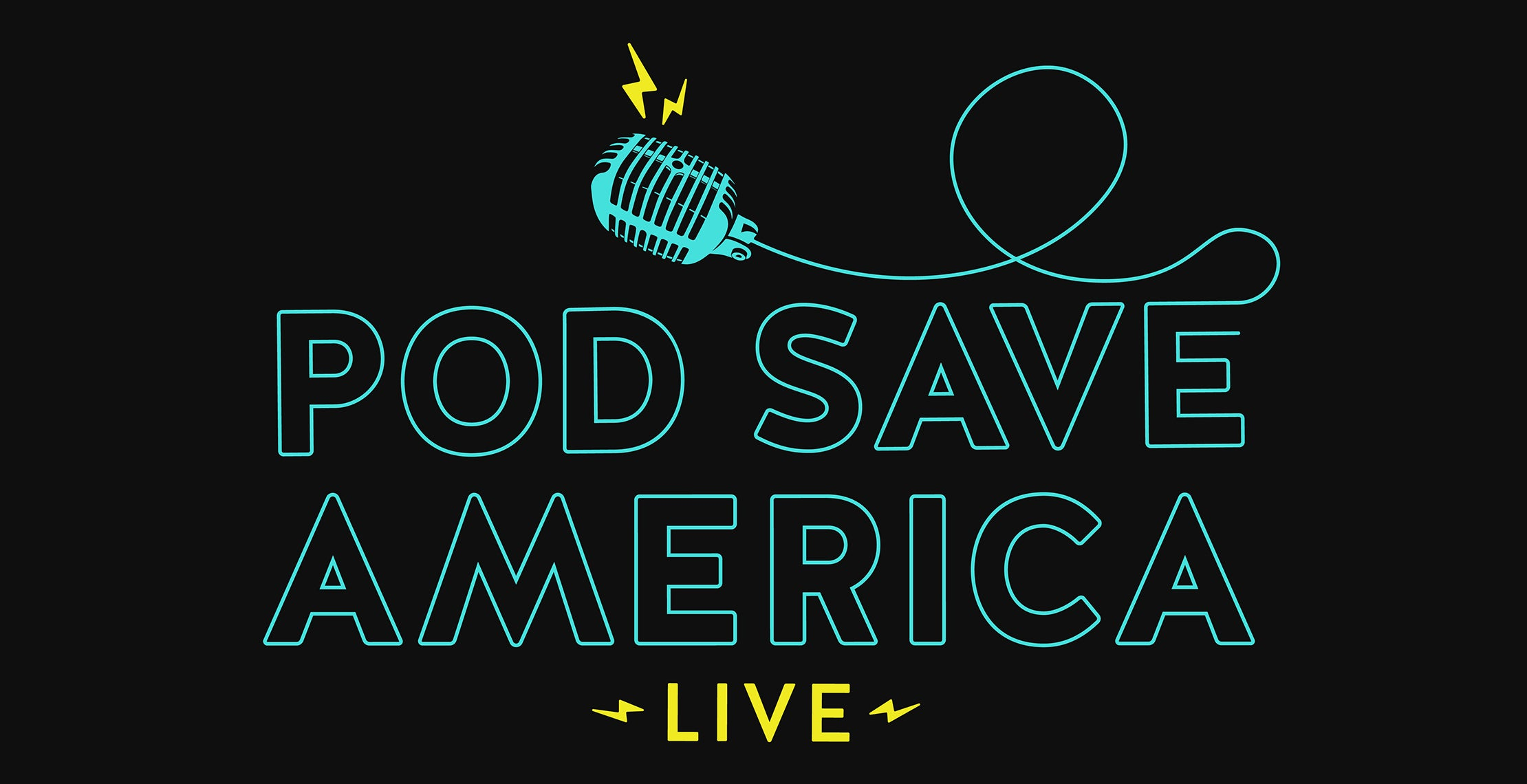 CANCELLED - POD SAVE AMERICA: LIVE