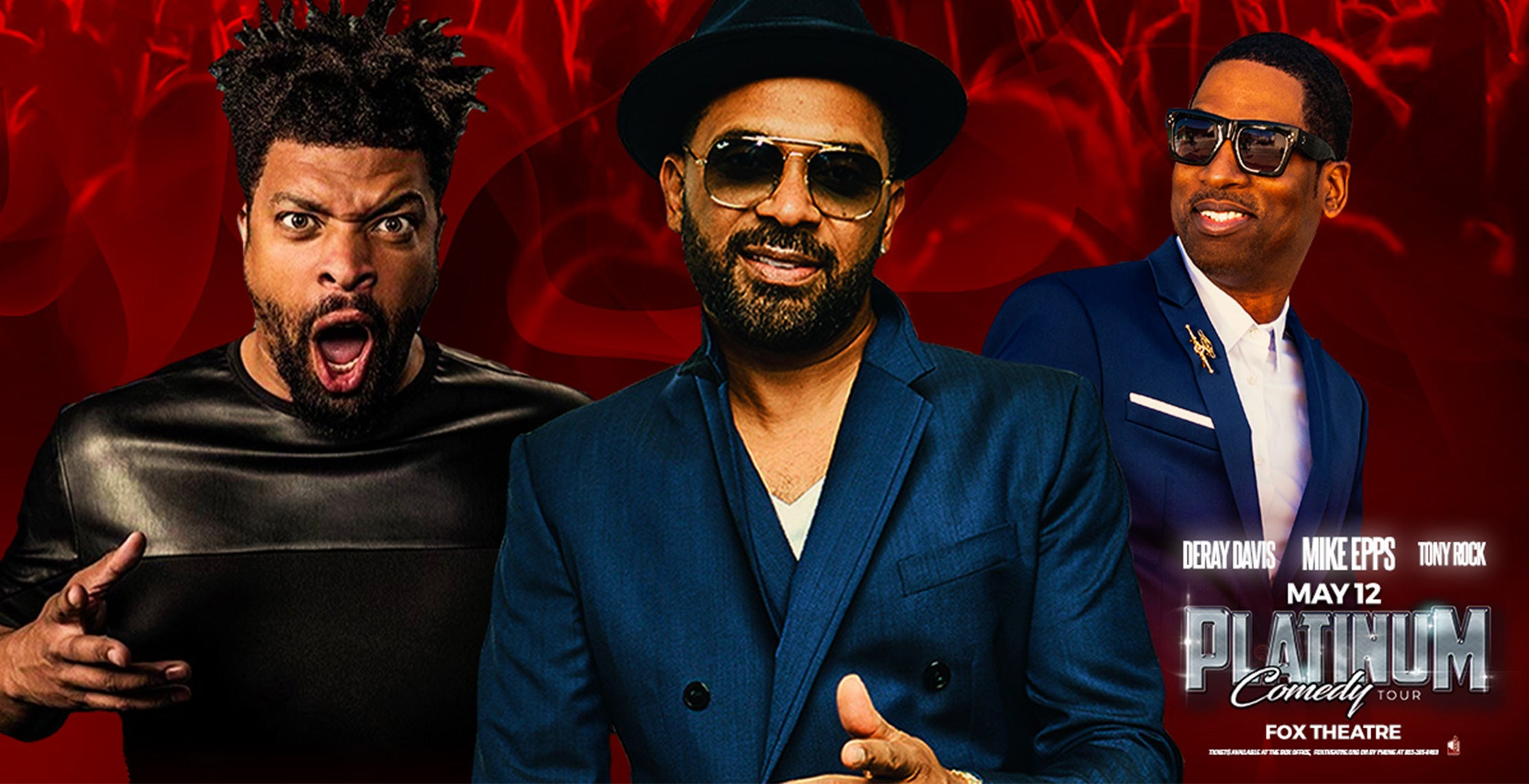Mike Epps, DeRay Davis and Tony Rock