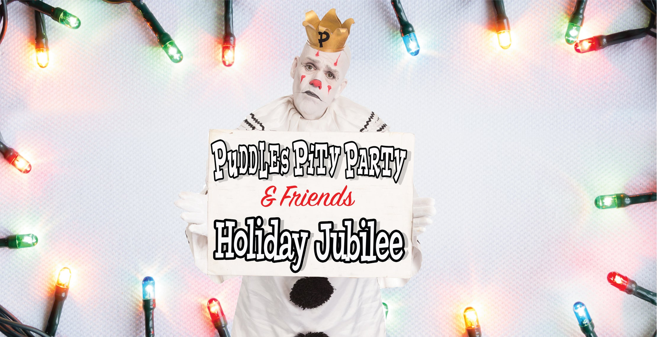 Puddles Pity Party & Friends Holiday Jubilee