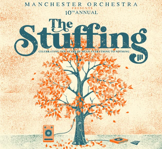More info for Manchester Orchestra presents The Stuffing