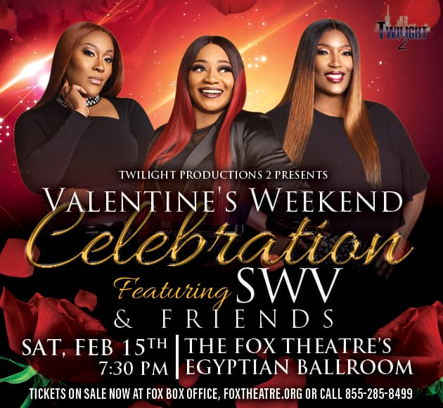 More info for SWV & Friends Valentine's Weekend Celebration