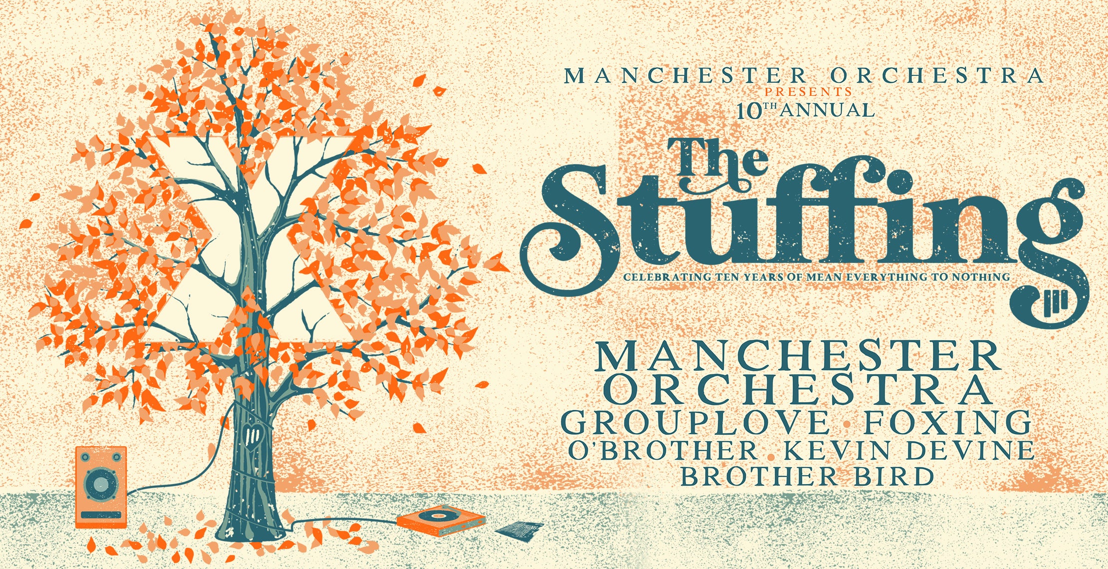 Manchester Orchestra presents The Stuffing