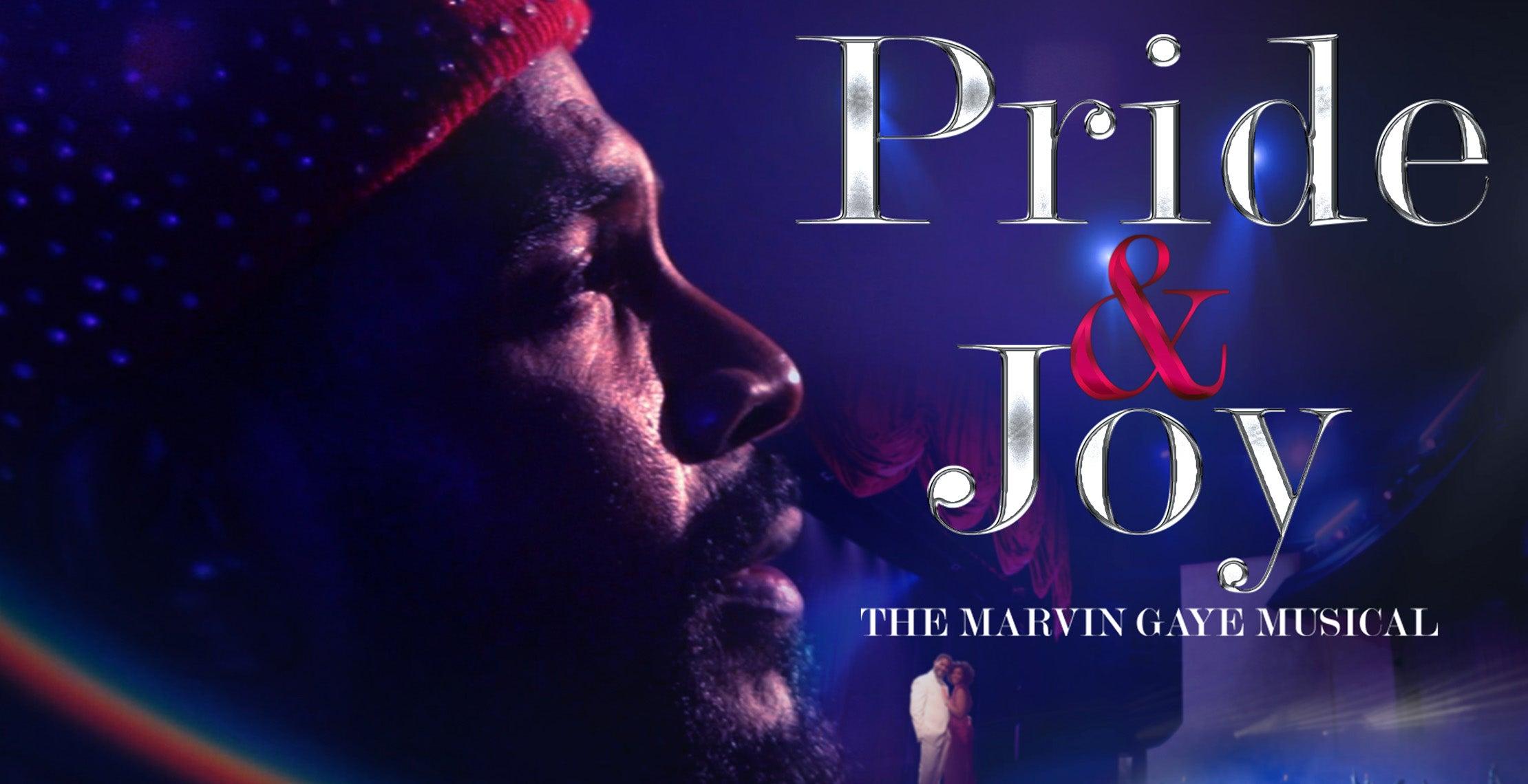 Pride & Joy: The Marvin Gaye Musical